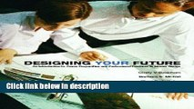 [PDF] Designing YOUR Future: An Introduction to Career Preparation and Professional Practices in