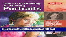 [PDF] The Art of Drawing   Painting Portraits: Create realistic heads, faces   features in pencil,