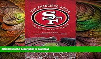 READ book  San Francisco 49ers: From Kezar to Levi s Stadium READ ONLINE