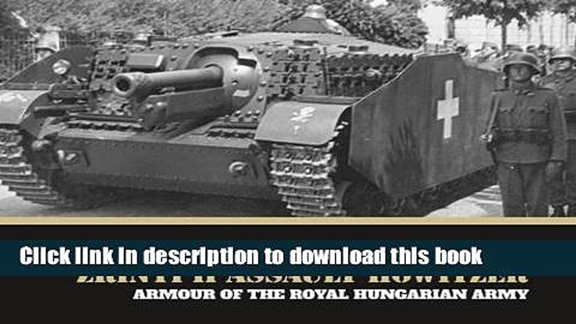 Download Zrinyi II assault howitzer: Armour of the Royal Hungarian Army Book Online