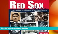 Free [PDF] Downlaod  Red Sox Review: 110 Years of Boston Red Sox Photos  DOWNLOAD ONLINE