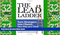 Big Deals  The Lead Ladder: Turn Strangers Into Clients, One Step at a Time  Best Seller Books