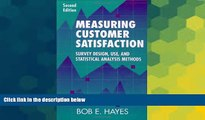 READ FREE FULL  Measuring Customer Satisfaction: Survey Design, Use, and Statistical Analysis