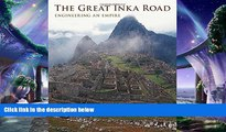 different   The Great Inka Road: Engineering an Empire