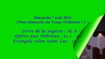 Homélie du 19ème dimanche du Temps Ordinaire - C ( 2016 )