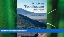 there is  Ancient Teotihuacan: Early Urbanism in Central Mexico (Case Studies in Early Societies)
