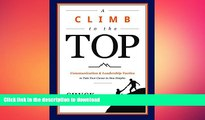 READ THE NEW BOOK A Climb to the Top: Communication   Leadership Tactics to Take Your Career to