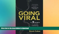 FAVORIT BOOK Going Viral: The 9 secrets of irresistible marketing READ EBOOK