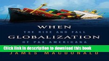[PDF] When Globalization Fails: The Rise and Fall of Pax Americana Free Online