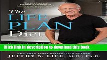 Ebook The Life Plan Diet: How Losing Belly Fat is the Key to Gaining a Stronger, Sexier, Healthier