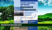Full [PDF] Downlaod  Favorite Counseling and Therapy Homework Assignments: Leading Therapists