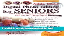 [Popular] E_Books Digital Photo Editing for Seniors: Learn How to Edit Your Digital Photos with