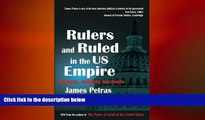 READ book  Rulers and Ruled in the US Empire: Bankers, Zionists and Militants  FREE BOOOK ONLINE