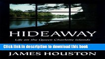 Download Hideaway: Life on the Queen Charlotte Islands E-Book Free
