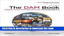 [Popular] Book The DAM Book: Digital Asset Management for Photographers Free Online