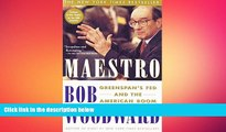 FREE DOWNLOAD  Maestro: Greenspan s Fed and the American Boom (Greenspan, Alan)  DOWNLOAD ONLINE