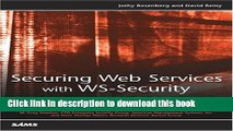 [Popular] Book Securing Web Services with WS-Security: Demystifying WS-Security, WS-Policy, SAML,