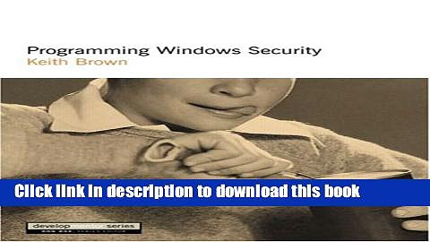 [Popular] Book Programming Windows Security Full Online