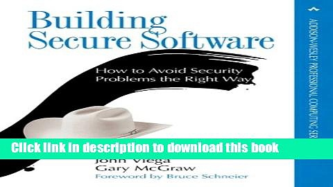 [Popular] E_Books Building Secure Software: How to Avoid Security Problems the Right Way, Portable