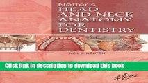 [Popular Books] Netter s Head and Neck Anatomy for Dentistry, 1e (Netter Basic Science) Full Online