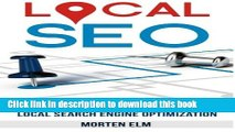 [Read PDF] Local SEO: Get More Customers with Local Search Engine Optimization Download Online