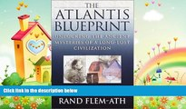 complete  The Atlantis Blueprint: Unlocking the Ancient Mysteries of a Long-Lost Civilization