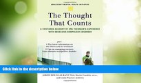 Big Deals  The Thought that Counts: A Firsthand Account of One Teenager s Experience with