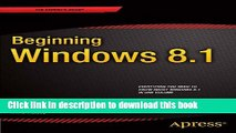 [Popular] E_Books Beginning Windows 8.1 (Expert s Voice in Windows 8) Free Online