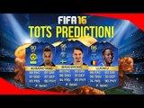 FIFA 16 - TOTS PREDICTIONS (BPL, LA LIGA AND MORE)!