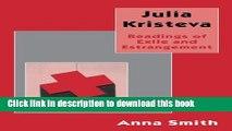 [PDF] Julia Kristeva: Readings of Exile and Estrangement Full Online