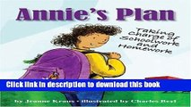 [PDF] Annie s Plan: Taking Charge of Schoolwork and Homework Book Online