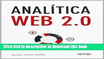 [Popular Books] Anal?tica Web 2.0 / Web Analytics 2.0 (Spanish Edition) by Miguel ?ngel Acera