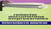 [Download] Aprender a redactar documentos empresariales / Learn to Write Business Documents