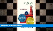 READ book  Joyce Appleby sThe Relentless Revolution: A History of Capitalism [Hardcover](2010)