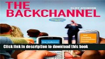 [Popular Books] The Backchannel: How Audiences are Using Twitter and Social Media and Changing
