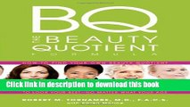 Books The Beauty Quotient Formula: How to Find Your Own Beauty Quotient to Look Your Best - No