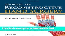 Title : [PDF] Manual of Reconstructive Hand Surgery Book Free