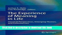 Ebook The Experience of Meaning in Life: Classical Perspectives, Emerging Themes, and