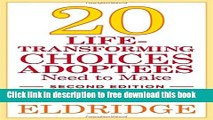 [Full] 20 Life-Transforming Choices Adoptees Need to Make, Second Edition Online New