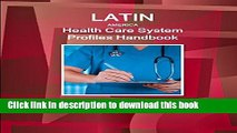 Download Latin America Health Care System Profiles Handbook - Strategic Information, Developments,