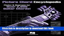 [Popular Books] Picture Chord Encyclopedia: Photos   Diagrams for Over 2,600 Guitar Chords Full
