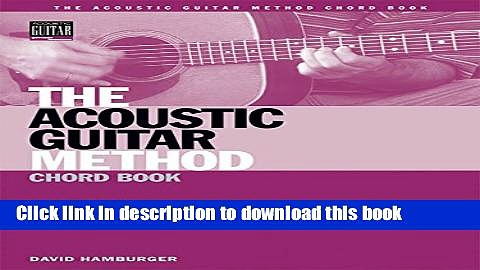 [PDF] The Acoustic Guitar Method Chord Book Book (String Letter Publishing) (Acoustic Guitar)