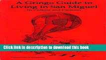 Download A Gringo Guide to Living in San Miguel (Gringo Guides Book 5) E-Book Online