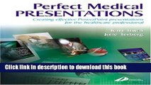 [PDF] Perfect Medical Presentations: Creating Effective PowerPoint Presentations for theHealthcare