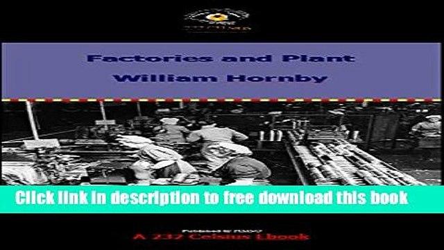 [Full] Factories and Plant in World War II (HMSO Histories of World War II - Civil) Free PDF