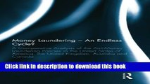 Books Money Laundering - An Endless Cycle?: A Comparative Analysis of the Anti-Money Laundering