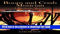 Ebook Boom and Crash Musician: A Percussive Memoir Free Download