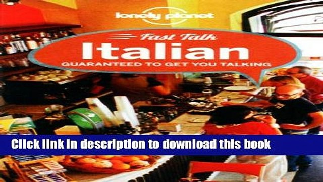 [Popular Books] Lonely Planet Fast Talk Italian 3rd Ed.: 3rd Edition Full Online