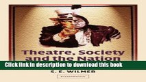 Books Theatre, Society and the Nation: Staging American Identities Full Online