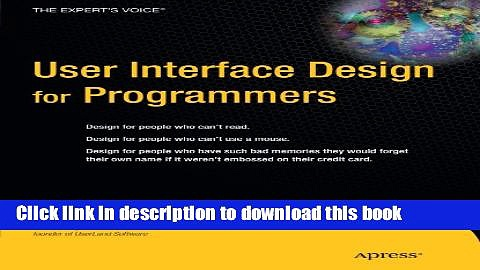 [Popular Books] User Interface Design for Programmers Full Online